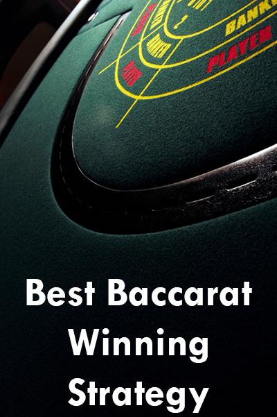 Best Baccarat Winning Strategy